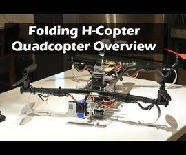 Custom Folding H-Quadcopter