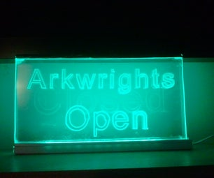 A Quick and Easy Edge Lit Sign