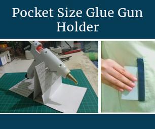 Pocket - Size Glue Gun Holder
