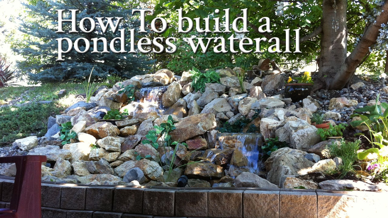 How To Build A Pondless Waterfall With Pictures Instructables