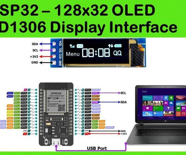 ESP32 – 128x32 OLED – SSD1306 Display Interface