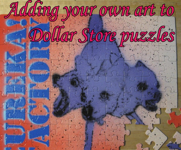 Adding Your Own Art to Dollar Store Jigsaw Puzzles