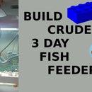 Crude 3 Day Fish Feeder