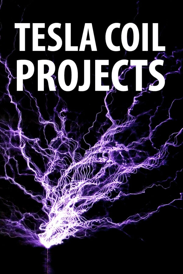 Tesla Coil Projects