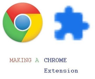 Chrome Web Extension - No Prior Coding Experience Needed