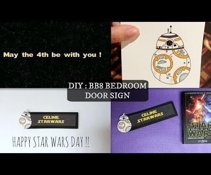 DIY : Star Wars BB8 Door Sign