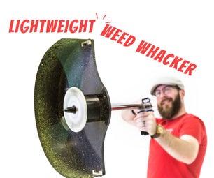 Lightweight Weed Whacker