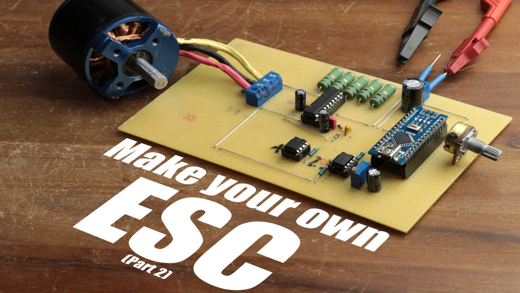 Make Your Own ESC