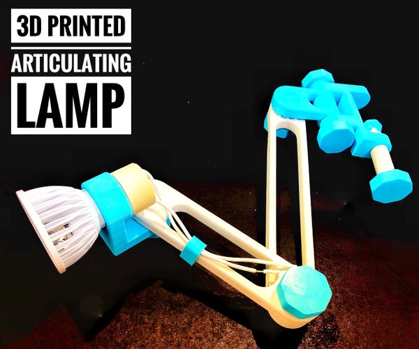 3D Printed Articulating Lamp - REMIXED