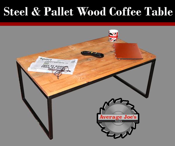 Steel & Pallet Wood Coffee Table