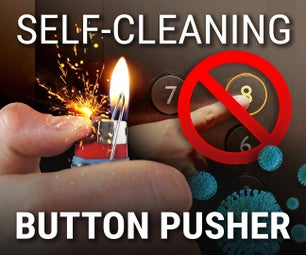 Self-Cleaning Button Pusher Lighter Mod