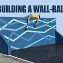 Building a Wall-ball Court