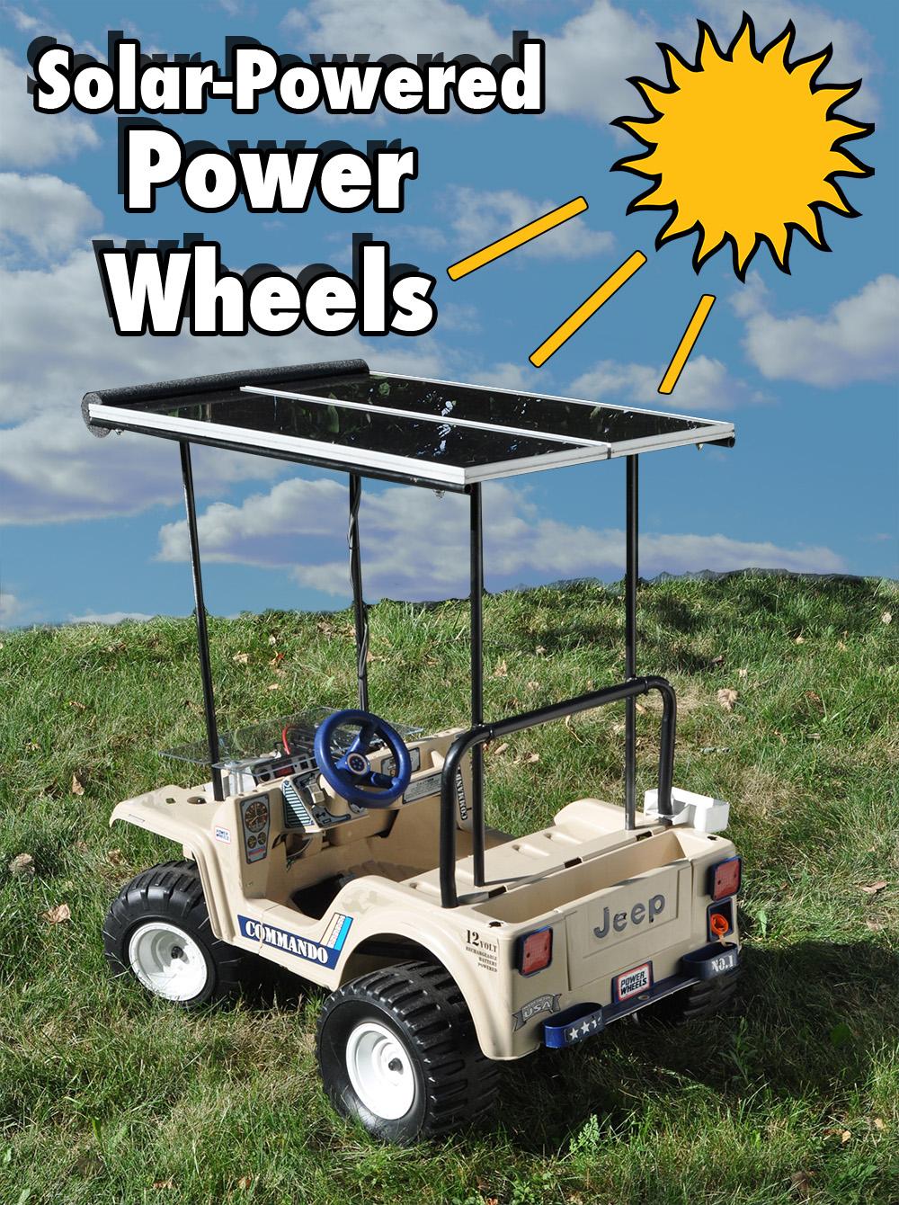 Solar-Powered POWER WHEELS