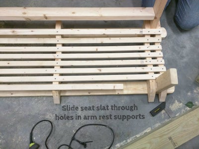 Attach Seat Slat That Runs Through the Vertical Arm Rest Support Boards.