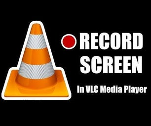 How to Record Your Screen With VLC Media Player