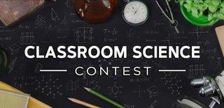 Classroom Science Contest