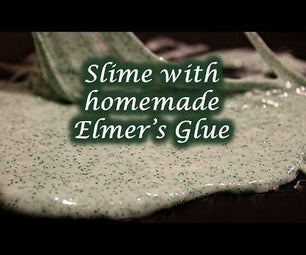 Making Slime With Homemade Elmer's Glue