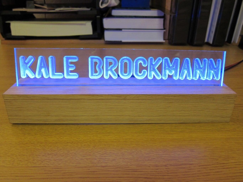 Awesome LED Edge-lit Desktop Nameplate