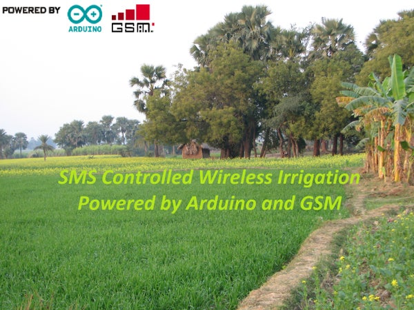 SMS Controlled Wireless Irrigation System