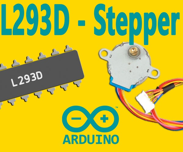 Arduino : How to Control a Stepper Motor With L293D Motor Driver