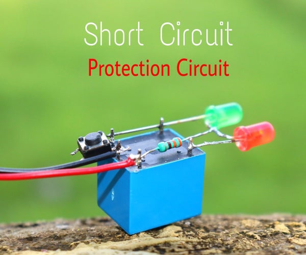 How to Make Short Circuit Protection Circuit