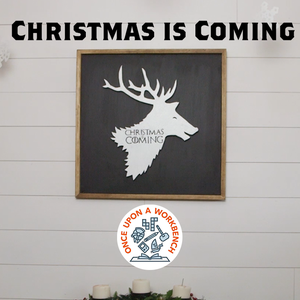 Christmas Is Coming Reindeer