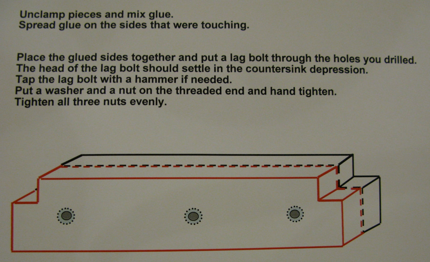 STEP EIGHT:  Drill Lag Bolt Holes and Glue Pieces Together