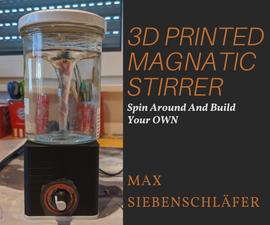 3D Printed Magnatic Stirrer