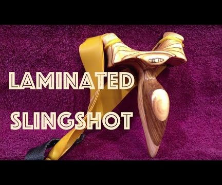 How to Make a Laminated Slingshot
