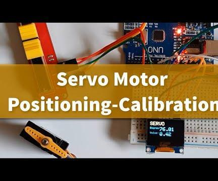 Servo Motor Positioning-calibration How to Tutorial