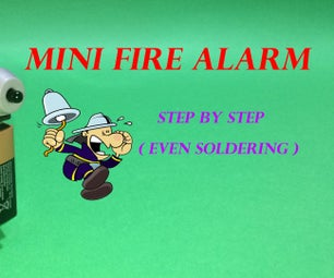 Smallest Fire Alarm in the World - Simplest Method (DIY)