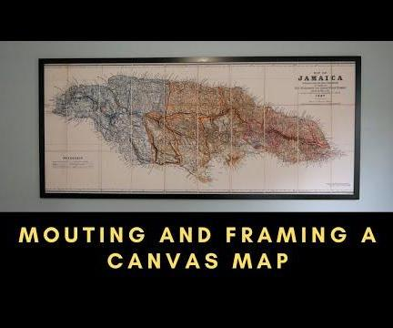 Mounting and Framing a Canvas Map