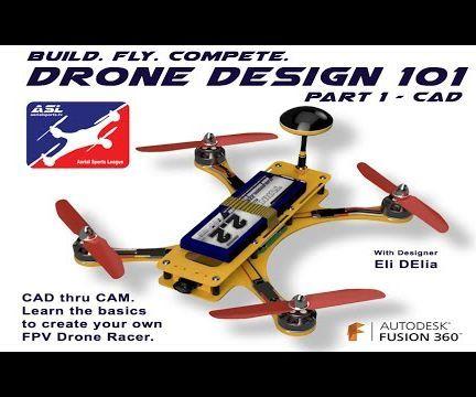 Drone Design 101 - Part 1 CAD