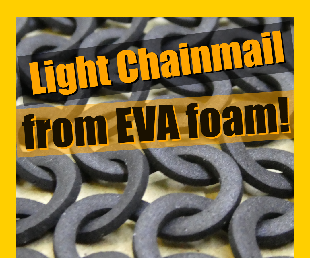 Ultra-Lightweight Chainmail Out of EVA Foam for Cosplay and Fashion