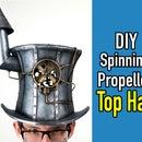 如何制作蒸汽朋克疯帽匠高顶礼帽。由风驱动…和你的想象力....