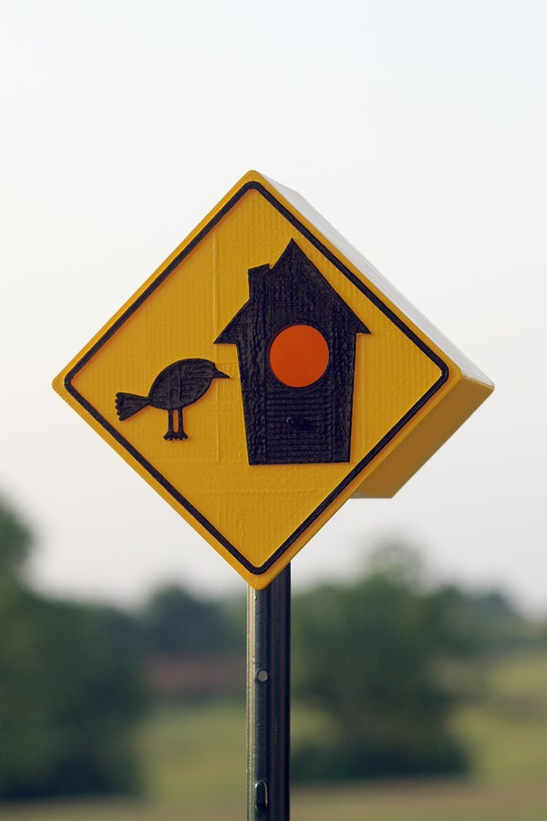 3D-Printed Birdhouse, a Sign