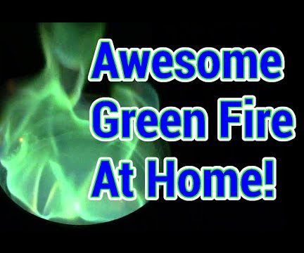 How To: Ghastly Green Fire, at Home! (And Why It Burns Green...)