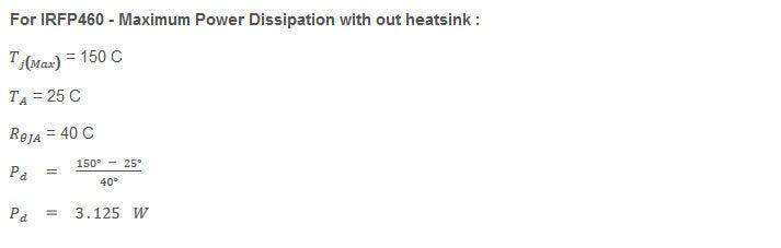 For IRFP460 - Maximum Power Dissipation Without Heatsink