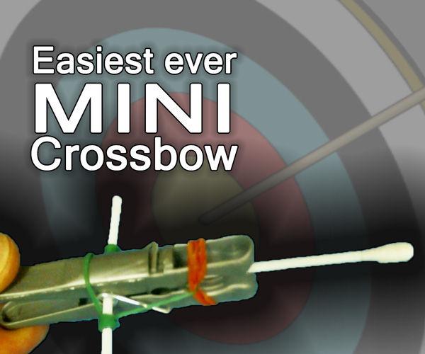 Easiest ever kids DIY mini crossbow