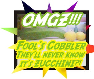 ZOMGCOB! Fool's Cobbler