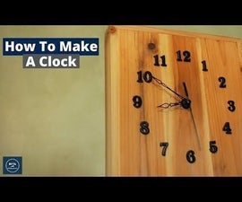 How to Make a Clock