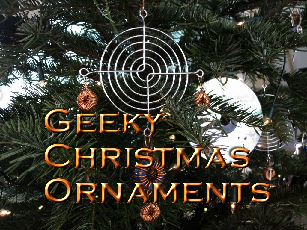 Geeky Christmas Ornaments