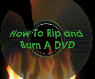 How to Rip, Organize and Burn DVDs With Menus for Free!