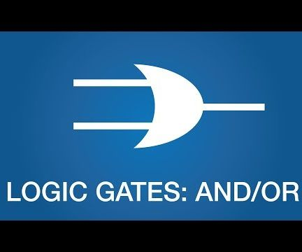 And/Or Logic Gates - SimplyElectronics