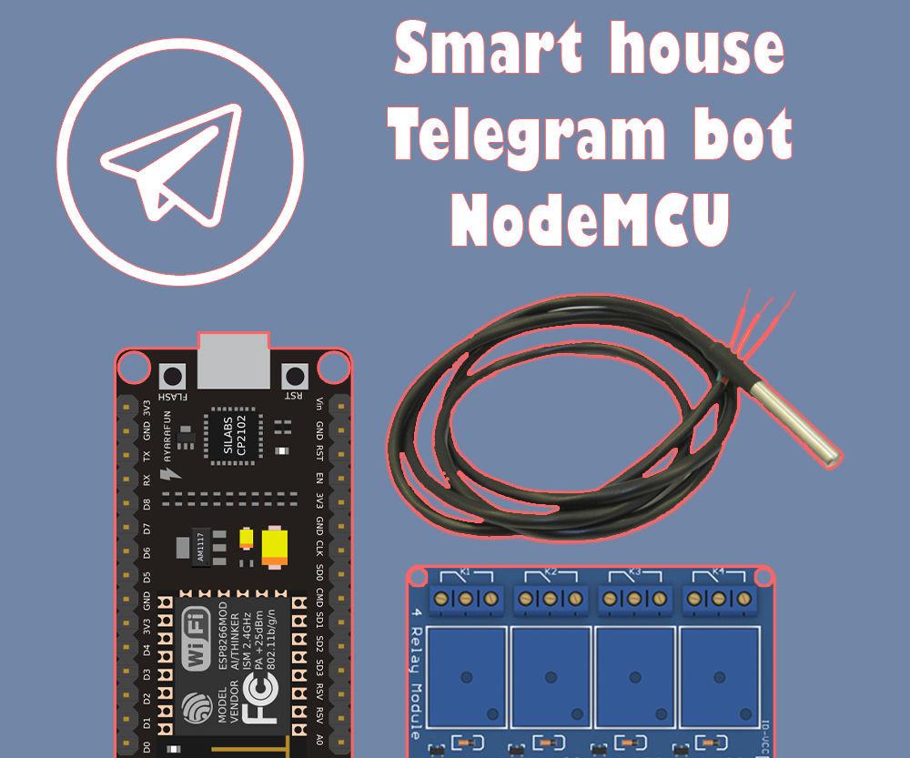 Smart House Telegram Bot With Nodemcu (esp8266, Relay, Ds18b20)