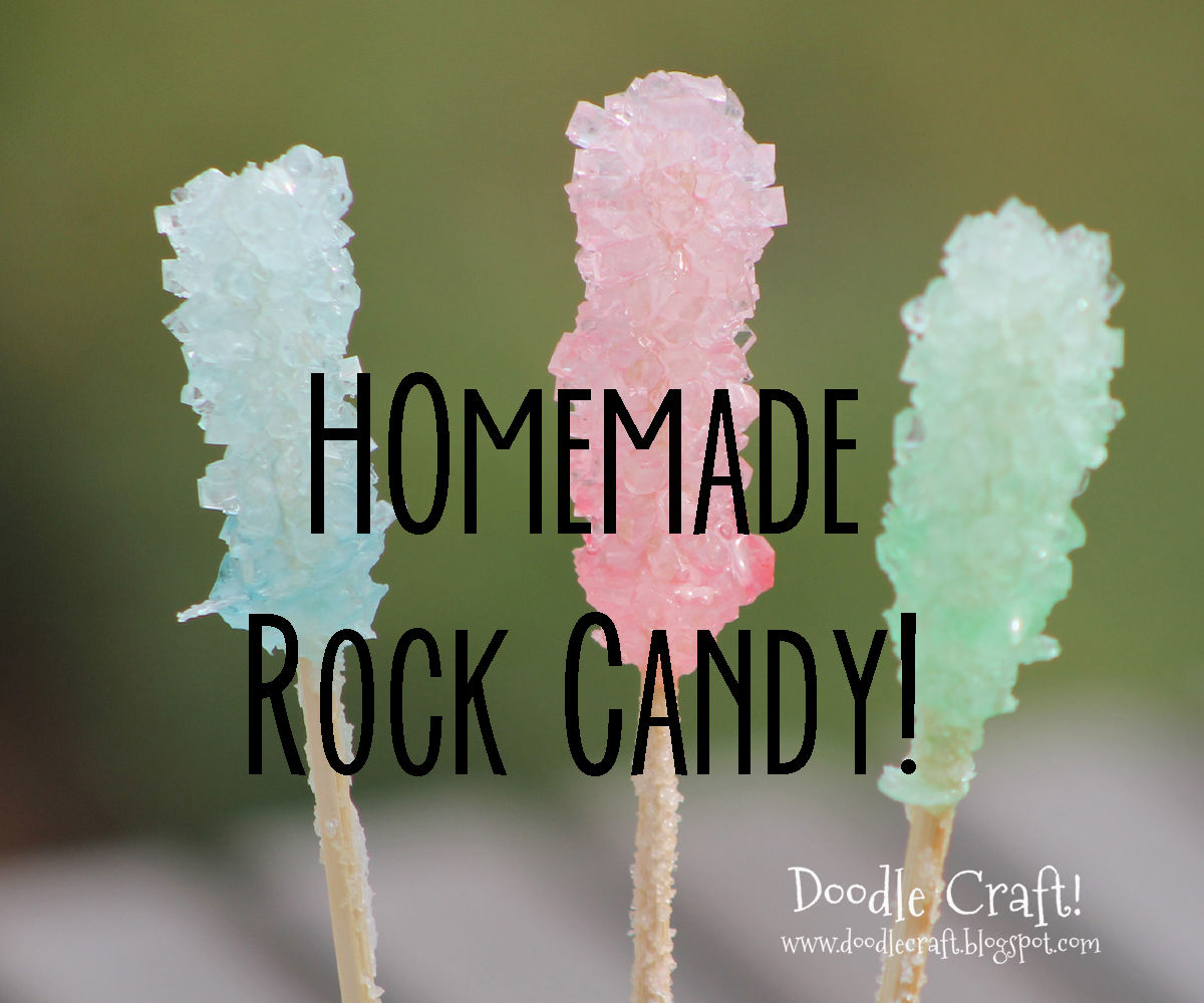 Homemade Rock Candy!