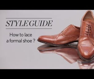 How to Lace Your Formal Shoes!