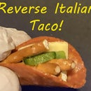 Reverse Italian Taco