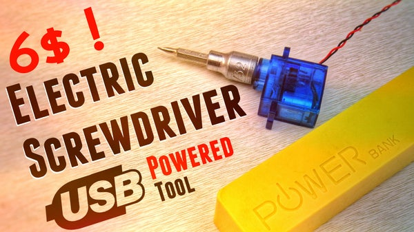 How to Make Electric Screwdriver Usb Power Tool From Micro Servo Under 6$ !