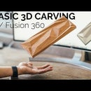Basic 3D Carving With Fusion 360